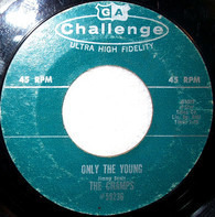 The Champs - Only The Young / Switzerland