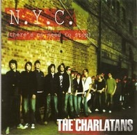 The Charlatans - N.Y.C. (There's No Need To Stop)