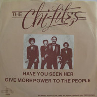 The Chi-Lites - Have You Seen Her / (For God's Sake) Give More Power To The People