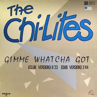 The Chi-Lites - Gimme Whatcha Got