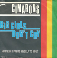 The Cimarons - Big Girls Don't Cry