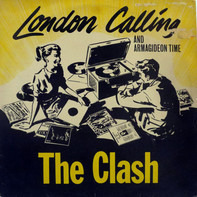 The Clash - London Calling And Armagideon Time