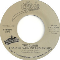 The Clash - Train In Vain (Stand By Me) / London Calling