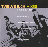 The Clash - Twelve Inch Mixes