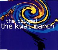 The Colonel - The Kwai March