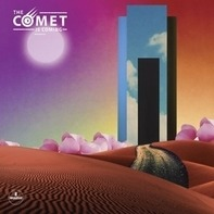 The Comet Is Coming - Trust In The Lifeforce Of The Deep Mystery