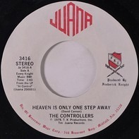 The Controllers - Heaven Is Only One Step Away