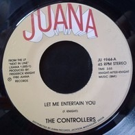 The Controllers - Let Me Entertain You