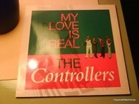 The Controllers - My Love Is Real