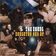 The Coral - Skeleton Key EP