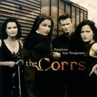 The Corrs - Forgiven,Not Forgotten