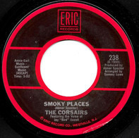 The Corsairs / Mitty Collier - Smoky Places / I Had A Talk With My Man