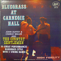 The Country Gentlemen - Bluegrass at Carnegie Hall