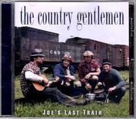The Country Gentlemen - Joe's Last Train