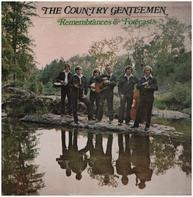 The Country Gentlemen - Remembrances & Forecasts