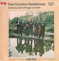 The Country Gentlemen - The Country Gentlemen Featuring Ricky Skaggs On Fiddle