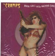 The Cramps - Bikini Girls With Machine Guns