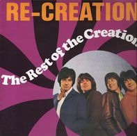 The Creation - Re-Creation (The Rest Of The Creation)