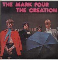 The Mark Four / The Creation - The Mark Four / The Creation
