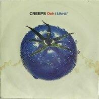 The Creeps - Ooh, I Like It / Smash!