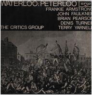 The Critics Group - Waterloo-Peterloo