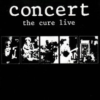 The Cure - Concert - The Cure Live