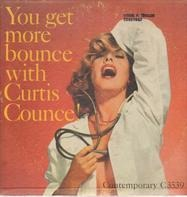 The Curtis Counce Group - You Get More Bounce With Curtis Counce - Vol. 2