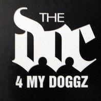 The D.O.C. - 4 My Doggz