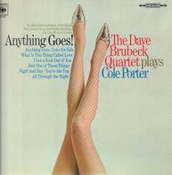 The Dave Brubeck Quartet - Anything Goes! The Dave Brubeck Quartet Plays Cole Porter