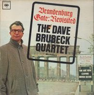 The Dave Brubeck Quartet - Brandenburg Gate: Revisited