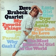 The Dave Brubeck Quartet - My favorite things