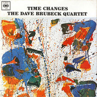 The Dave Brubeck Quartet - Time Changes