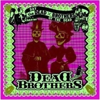 The Dead Brothers - Day of the Dead