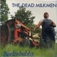 The Dead Milkmen - Beelzebubba