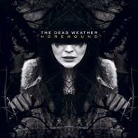 The Dead Weather - Horehound (180g)