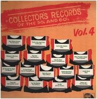 Collector's Records Of The 50's & 60's Vol. 4 - Collector's Records Of The 50's & 60's Vol. 4