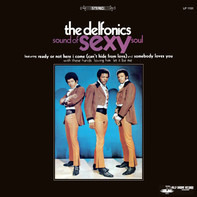 The Delfonics - Sound of Sexy Soul