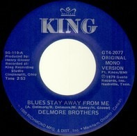 The Delmore Brothers - Blues Stay Away From Me / Freight Train Boogie