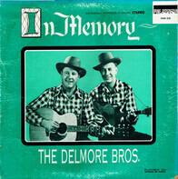 The Delmore Brothers - In Memory:  The Delmore Bros. - Volume 1