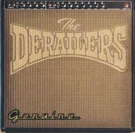 The Derailers - Genuine
