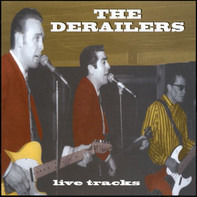 The Derailers - Live Tracks