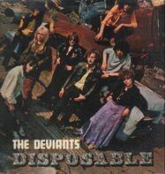 The Deviants - Disposable