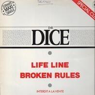 The Dice - Life Line