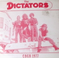 The Dictators - Cbgb 1977