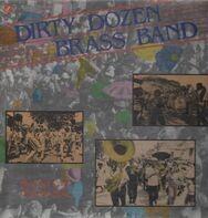 The Dirty Dozen Brass Band - My Feet Can't Fail Me Now