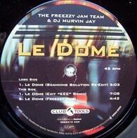 The Freezzy Jam Team & DJ Murvin Jay - Le Dome