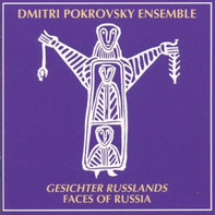 The Dmitri Pokrovsky Ensemble - Gesichter Russlands - Faces Of Russia