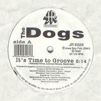 The Dogs - It's Time To Groove