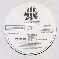 """The Dogs - Take It Off """"69"""" Style / Let's Go, Let's Go"""