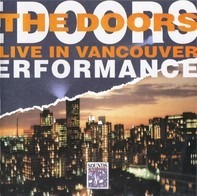 The Doors - Live In Vancouver